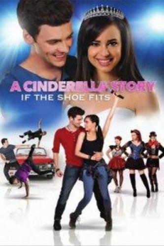 История Золушки 4: Если туфелька подойдёт (2018)