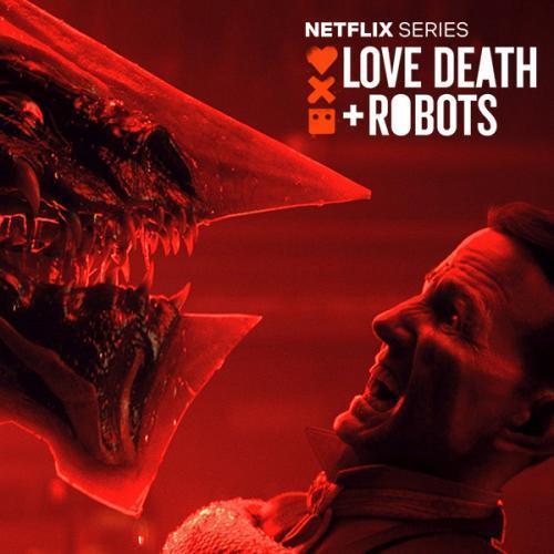 Сериал Любовь, смерть и роботы (2019)